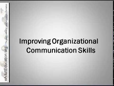 Improving Organizational Communication Skills