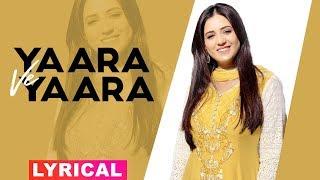 Yaara Ve Yara (Lyrical Video) | Karamjit Anmol | Latest Punjabi Songs 2019 | Speed Records