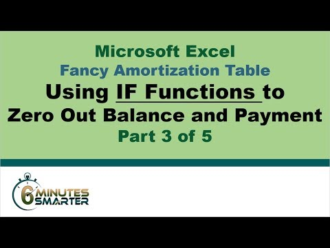 Amortization Table in Excel (Part 3 of 5) - Nested IF Functions for Balance and Payment