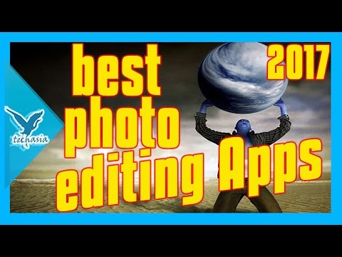 Best Android Apps for Photo Editing  in 2017