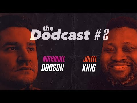 Dodcast #2 - JALEEL KING - life in a wheelchair, looking for love, & canon vs. sony