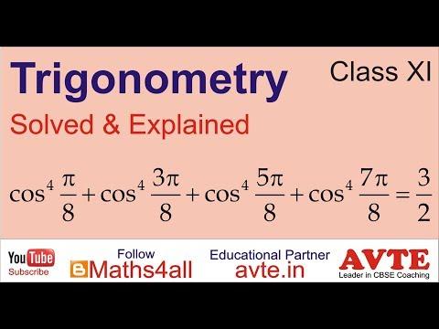cos^4 (pi/8) + cos^4 (3pi/8) + cos^4 (5pi/8) + cos^4 (7pi/8) , TRIGO MULTIPLE ANGLE | CBSE XI MATHS