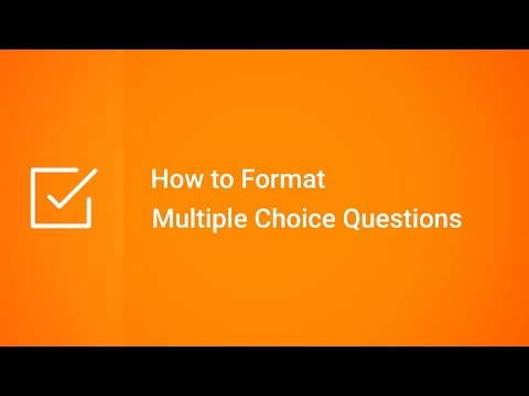 How to Format Multiple Choice Questions