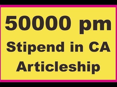 How to get 50000 per month with Sat Sun Off stipend in IPCC/Inter CA Articleship