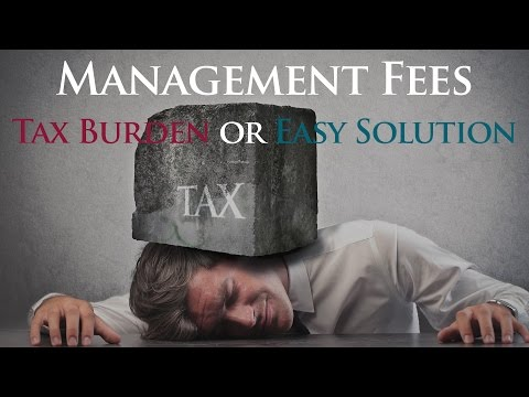 Management Fees: Tax Burden or Easy Solution?