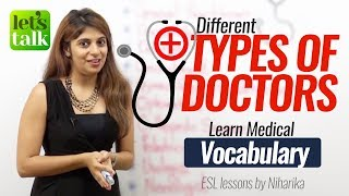 Types of Doctor - English Speaking Lesson to learn Medical Vocabulary