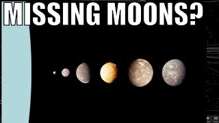 Missing Moons in Our Solar System?