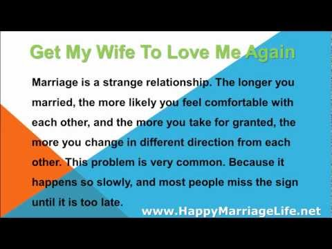 2 Tips On How To Get My Wife To Love Me Again
