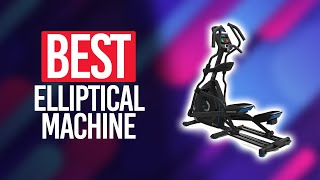 Best Elliptical Machine in 2021 [Top 5 Picks For Any Budget]