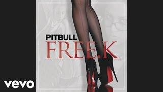 Pitbull - FREE.K (Audio)