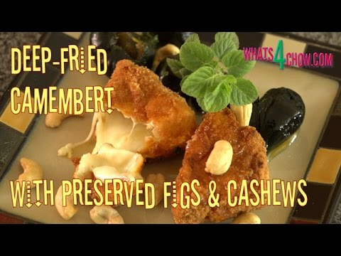 Deep-Fried Camembert / Brie. Crispy Fried Camembert or Brie Served with Preserved Figs.