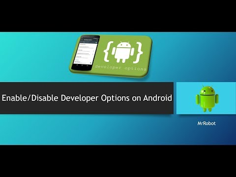 How to Enable/Disable Developer Options on Android 8.0/7.0/6.0 Or Older
