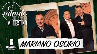 Mariano Osorio en 'El minuto que cambió mi destino' | Programa completo