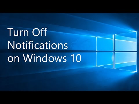 Turn Off Notifications on Windows 10