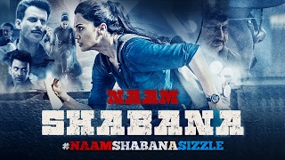 Naam Shabana Sizzle | Trailer Out On 10th Feb 2017 | Taapsee Pannu | Akshay Kumar