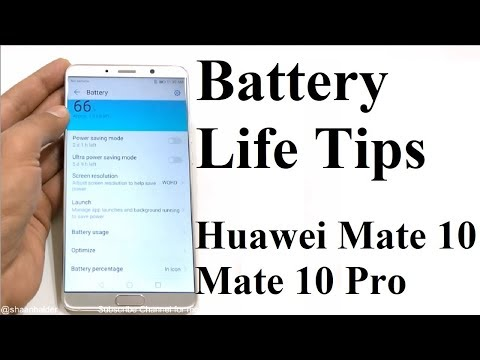 How to Improve the Battery Performance of Huawei Mate 10 / Mate 10 Pro
