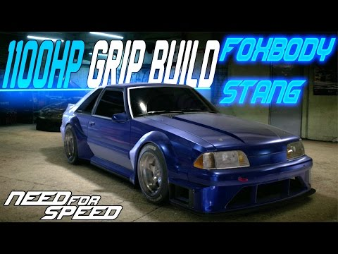 Need for Speed 2015 : 1100HP WIDE FOXBODY MUSTANG CUSTOMIZATION & GRIP BUILD