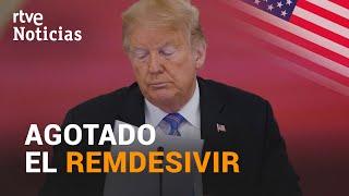 Estados Unidos compra TODAS las existencias de REMDESIVIR   RTVE