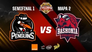 The G-Lab Penguins vs ThunderX3 Baskonia-Clasificatorio Challenger Series-Mapa 2-#ChallengerSemis