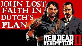 Red Dead Redemption 2 | When John Marston lost Faith in the Plans of Dutch