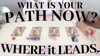 YOUR PATH..WHERE is it LEADING YOU? Current Energies \u0026 PREDICTIONS Pick A card Psychic Tarot Reading