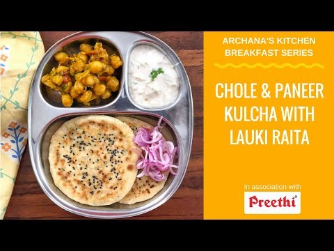 Chole & Paneer Kulcha With Lauki Raita - North Indian Breakfast Recipes by Archana's Kitchen