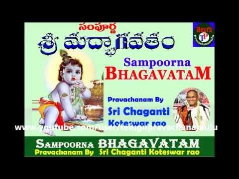 SAMPOORNA BHAGAVATAM Part-3 Pravachanam BY Sri CHAGANTI KOTESWAR RAO