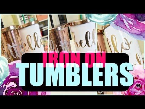 DIY Iron On Tumblers - With the Cricut