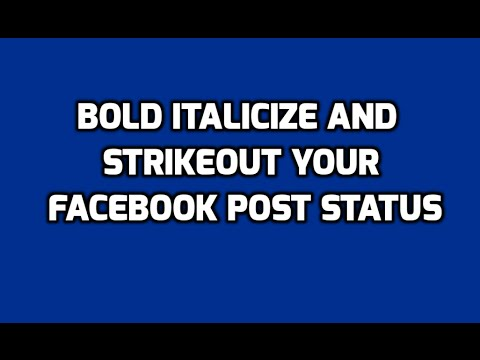 Bold, Italicize and Strikeout Your Facebook Post Status