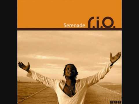 R.I.O - Serenade
