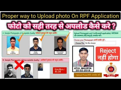 Proper Way to Upload PHOTO on RPF Online Application Form / Railway RPF Online FORM FILL-UP Details