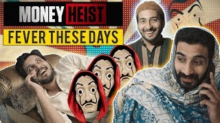MONEY HEIST FEVER THESE DAYS | Bella Ciao | Karachi Vynz Official