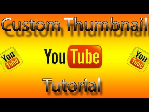 How to customize your Thumbnail without being a Youtube Partner
