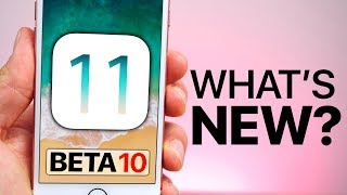 iOS 11 Beta 10 Released! What
