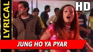 Jung Ho Ya Pyar With Lyrics | Asha Bhosle | Kranti 2002 Songs | Bobby Deol, Ameesha Patel