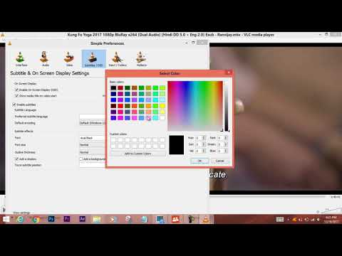 How to change the Subtitle Color, Size and font in VLC Media Player