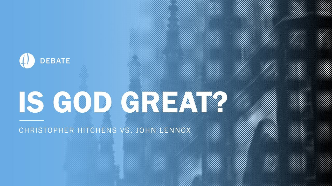 Christopher Hitchens vs John Lennox   Is God Great? Debate