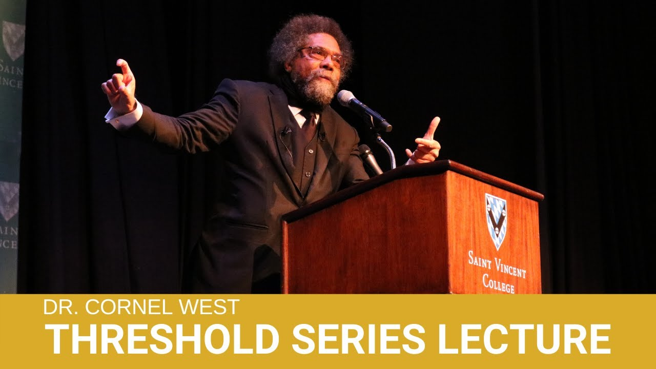 Threshold Series Lecture - Cornel West