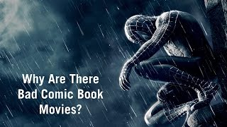 Download Why Are There Bad Comic Book Movies? Video