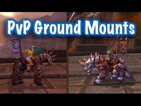☮ Rated PvP Ground Mounts Guide (World of Warcraft - Jessiehealz)