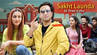 Sakht Launda - Ek Prem Katha | Lalit Shokeen Films