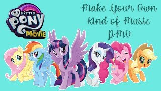 Make Your Own Kind of Music PMV