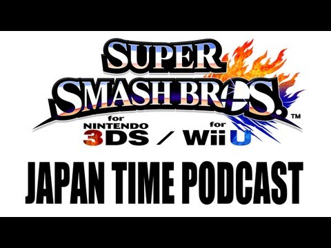 Super Smash Bros. Wii U - Japan Time Podcast #1: News, Characters & Techniques