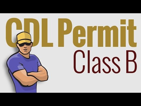 CDL Permit: Class B defined