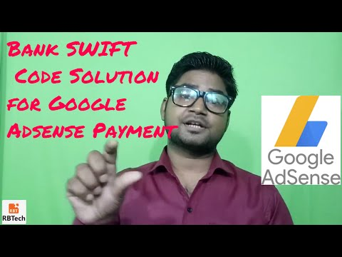 SWIFT CODE SOLUTION Your bank branch does not have swift code for adsense Payment