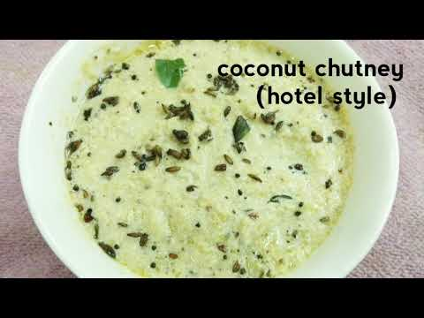 Hotel style coconut chutney for idli, dosa recipe