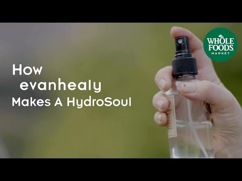 How evanhealy Makes a HydroSoul l Whole Foods Market