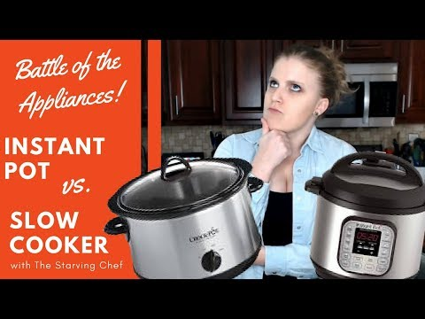 INSTANT POT vs. SLOW COOKER - Which should YOU get??   The Starving Chef