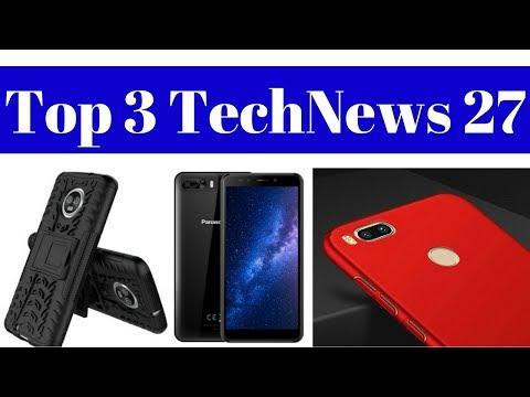 Top 3 TechNews 27 - Xiaomi Redmi S2, Moto G6, Moto G6 Plus, Vodafone 255 Rs Plan, Panasonic P101.