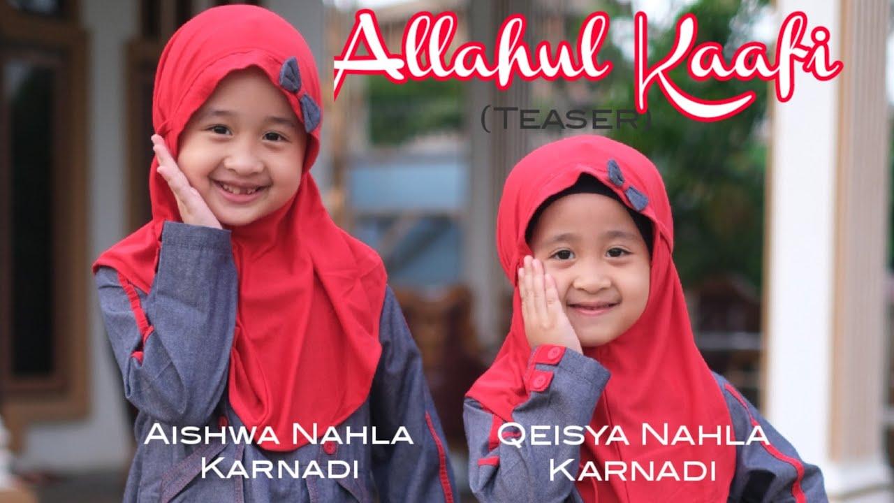 ALLAHUL KAAFI (Teaser)  - AISHWA NAHLA KARNADI X QEISYA NAHLA KARNADI